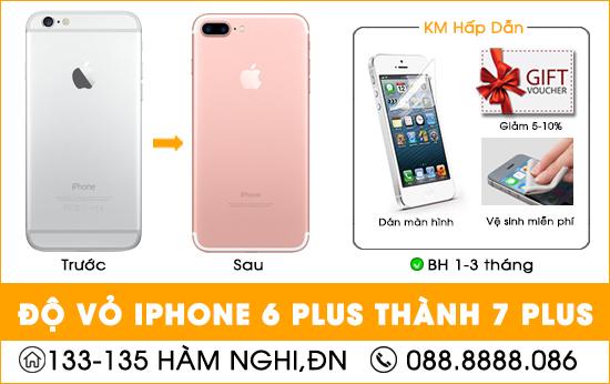 Độ vỏ Iphone 6 Plus thành 7 Plus