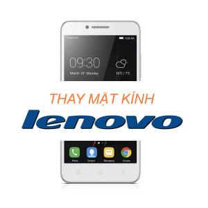 Thay mặt kính điện thoại Lenovo tại Đà Nẵng