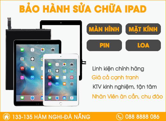 Trung tâm bảo hành sửa chữa Ipad tại Đà Nẵng