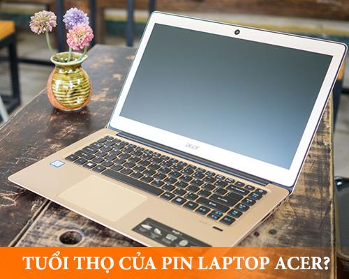 tuổi thọ trung bình của pin laptop acer