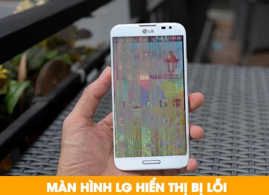 Thay màn hình điện thoại LG bị lỗi hiển thị
