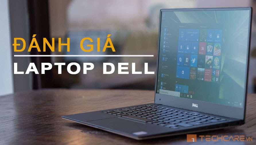 đánh giá laptop dell có tốt không