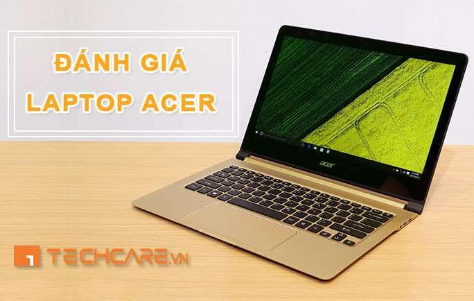 laptop acer có tốt không, có nên mua laptop acer không