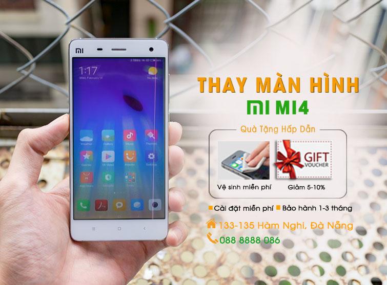 Thay màn hình Xiaomi Mi4 Đà Nẵng