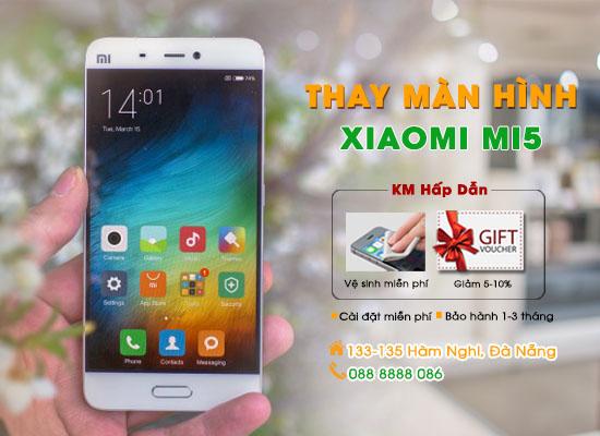 Thay màn hình Xiaomi Mi5 Đà Nẵng
