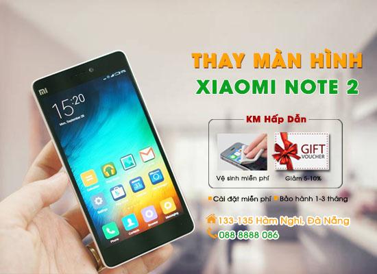 Thay màn hình Xiaomi Note 2 Đà Nẵng