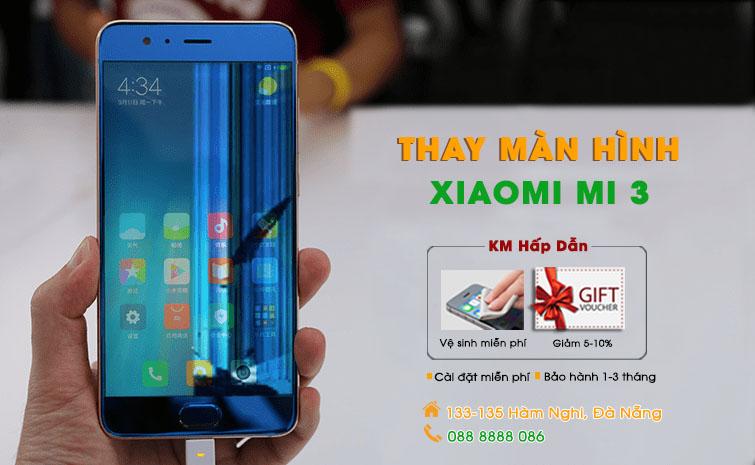 Thay màn hình Xiaomi Noter 3 Đà Nẵng