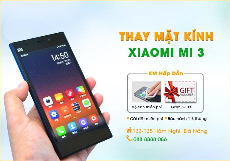 Thay mặt kính Xiaomi Mi 3 Đà Nẵng
