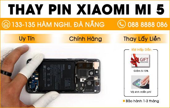 Thay pin Xiaomi Mi 5 Đà Nẵng