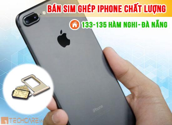 Sim ghép Iphone chất lượng Đà Nẵng
