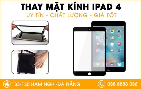 Địa chỉ thay mặt kính Ipad 4 uy tín tại Đà Nẵng