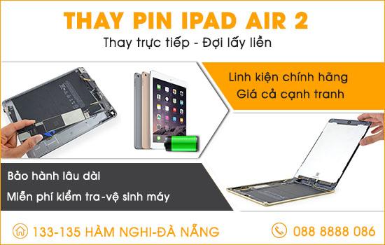 Địa chỉ thay pin Ipad Air 2 tại Đà Nẵng