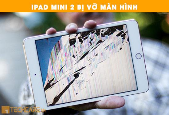 Sửa chữa Ipad mini 2 bị vỡ màn hình