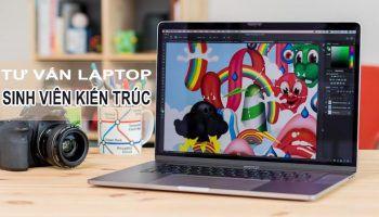 Những dòng laptop Cũ dành riêng cho sinh viên kiến trúc giá Rẻ Cấu Hình Cao