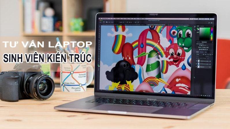 laptop cho sinh viên kiến trúc
