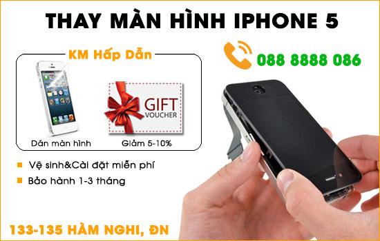 Thay màn hình Iphone 5 Đà Nẵng
