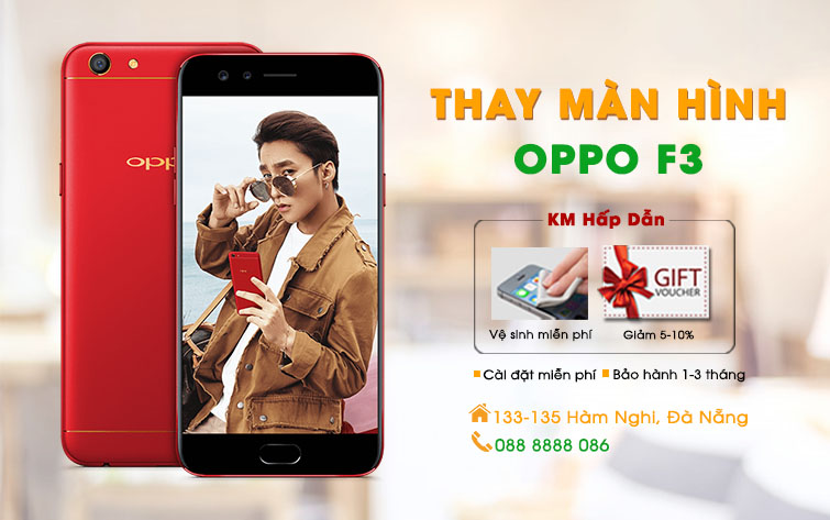 Thay màn hình Oppo F3 Đà Nẵng