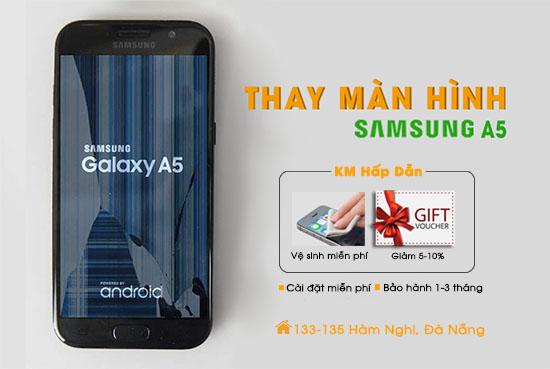 Thay màn hình Samsung A5 Đà Nẵng
