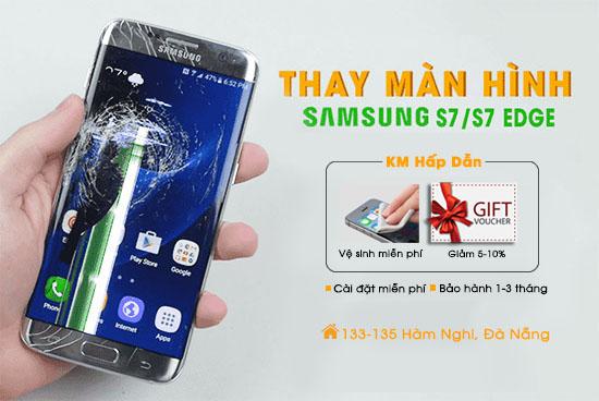 Thay màn hình Samsung s7 s7 edge Đà Nẵng