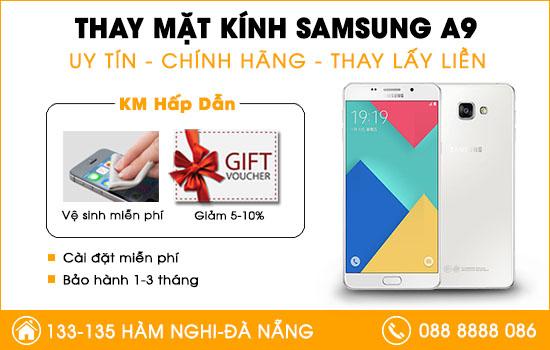 Thay mặt kính Samsung A9 tại Đà Nẵng