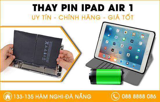 Địa chỉ thay pin Ipad Air 1 Đà Nẵng