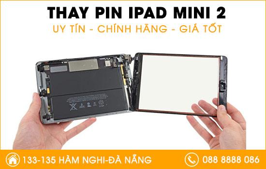 Địa chỉ thay pin Ipad mini 2 tại Đà Nẵng
