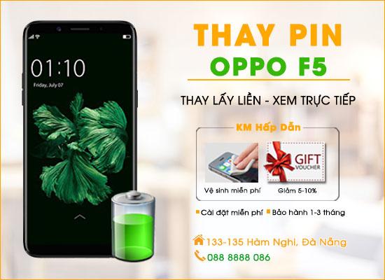 Thay pin Oppo F5 Đà Nẵng