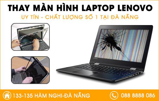 Địa chỉ thay màn hình laptop Lenovo tại Đà Nẵng