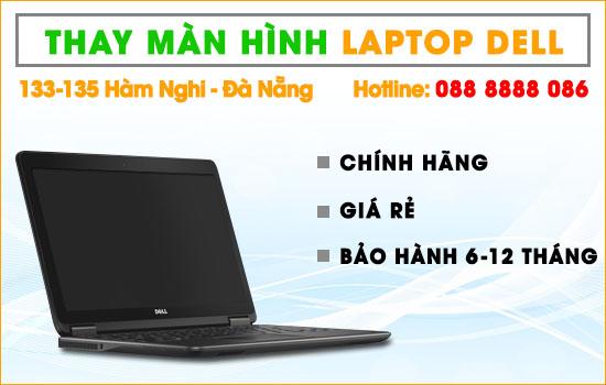 Thay màn hình laptop Dell tại Đà Nẵng