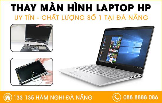 Đại chỉ thay màn hình laptop HP tại Đà Nẵng