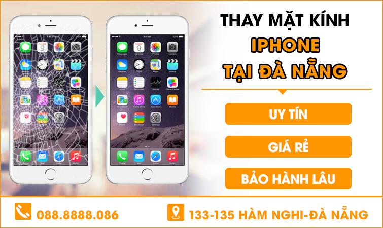 Thay mặt kính Iphone tại Đà Nẵng