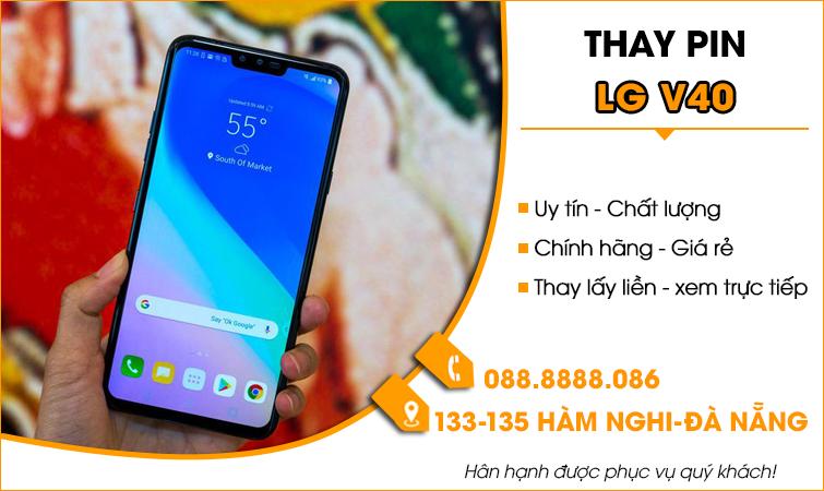 Thay pin LG V40 tại Đà Nẵng