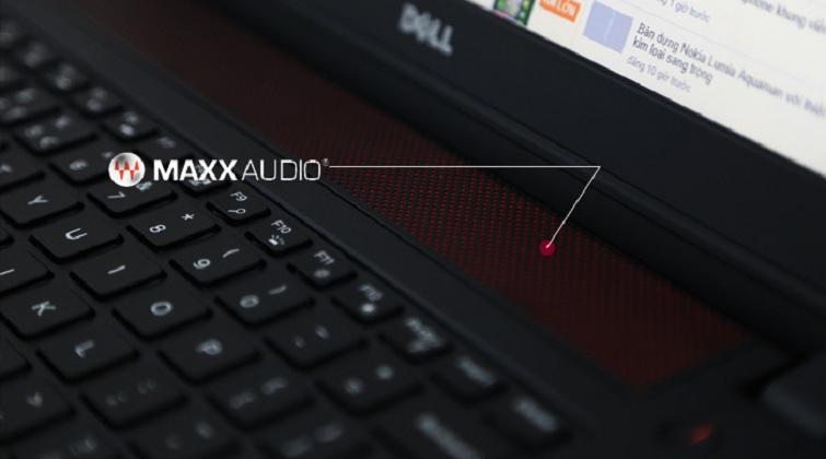 Hệ thống âm thanh ấn tượng cùng với công nghệ MaxxAudio Pro của Waves