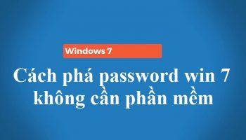 Cách phá password win 7 không cần phần mềm