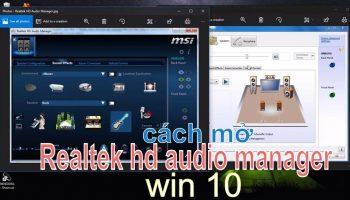Cách mở Realtek HD Audio Manager trên Win 10
