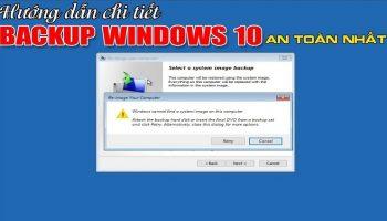 Hướng dẫn cách Backup Windows 10