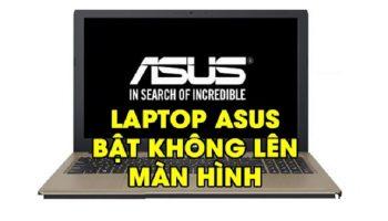 Laptop Asus bật không lên màn hình