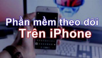 Phần mềm theo dõi điện thoại iPhone miễn phí