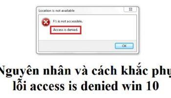 Lỗi access is denied win 10