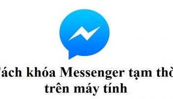 Cách khóa messenger tạm thời trên máy tính
