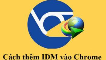 Cách thêm IDM vào Chrome