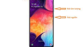 Cách chụp màn hình Samsung A50