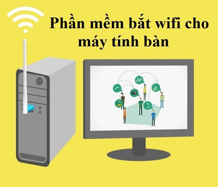 phan-mem-bat-wifi-cho-may-tinh-ban