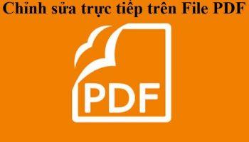 Chỉnh sửa trực tiếp trên File PDF