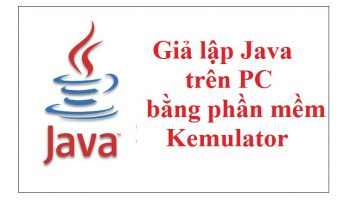 Giả lập Java trên PC
