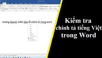Kiểm tra chính tả tiếng Việt trong Word