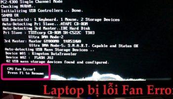 Laptop bị lỗi Fan Error