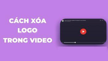 Cách xoá logo trong Video bằng phần mềm Remove Logo Now