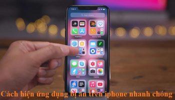 Cách hiện ứng dụng bị ẩn trên iphone nhanh chóng