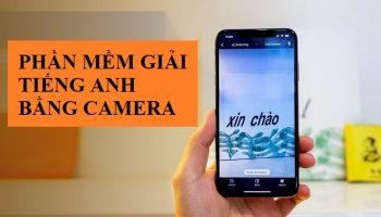 Phần mềm giải tiếng anh bằng camera – Google Dịch